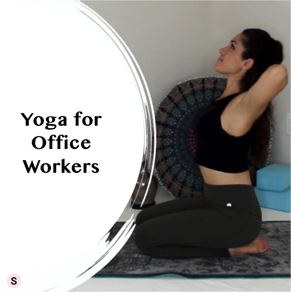 Yoga for Sitting All Day
