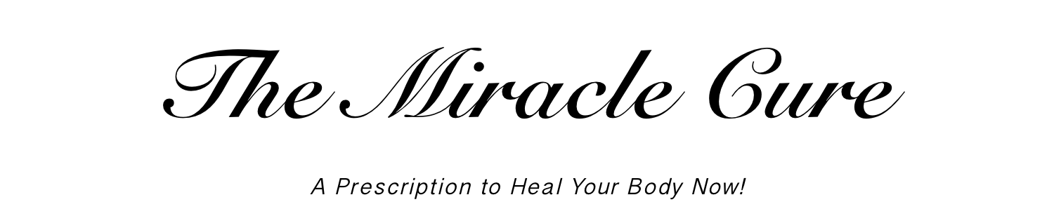 The Miracle Cure