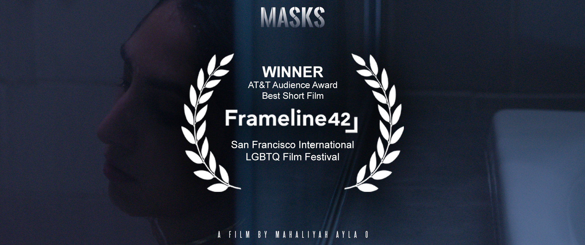 MASKS_Frameline_AT&T Audience Award for Best Short Film Win (1).jpg