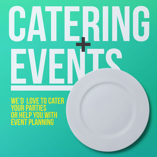 Catering + Event Planning