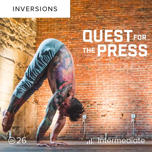 Quest for the Press    Nail your handstand press in this 30-day plan that will teach you the elements of control and balance you need to elevate through a series of presses.