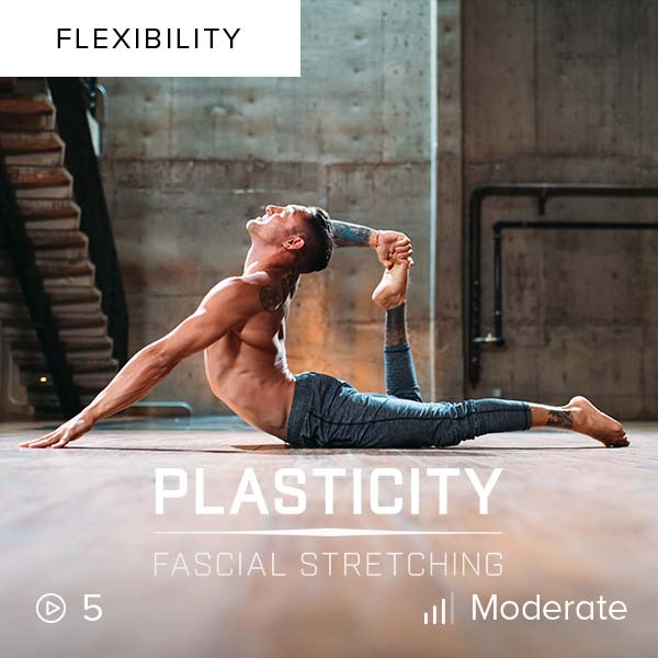Plasticity: Fascial Stretching    Improve your mobility, gain flexibility, and reduce tension and rigidity by engaging in full-fascia stretching along the entire fascial line.
