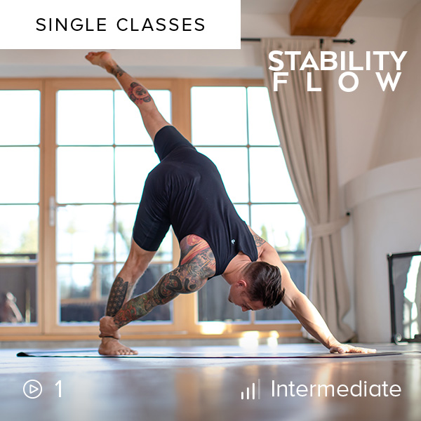 Stability Flow    This 30-minute Stability Flow will quickly train your core and prepare your body for these movements as you gain strength, stability, and a better understanding of body tension.