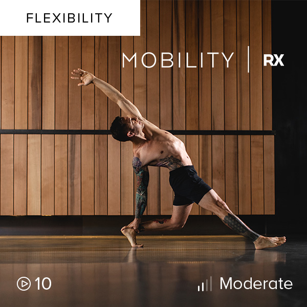 Mobility Rx    Find freedom in your body with Mobility Rx. This series combines strength and flexibility training to improve your mobility and increase your range of motion.