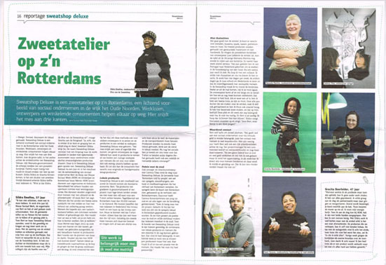 The newspaper Straatnieuws form The Hague published this new article about Sweatshop Deluxe and the way it operates. As designer collaborating with Sweatshop Deluxe, the studio has been interviewed about  'Rotterdam Told by People'  and how this project fits within the philosophy of the social sweatshop. Enjoy your read!