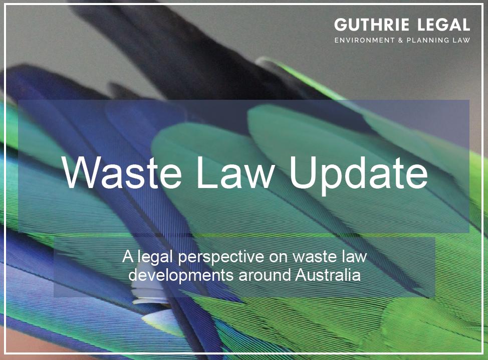Waste Law Update Guthrie Legal