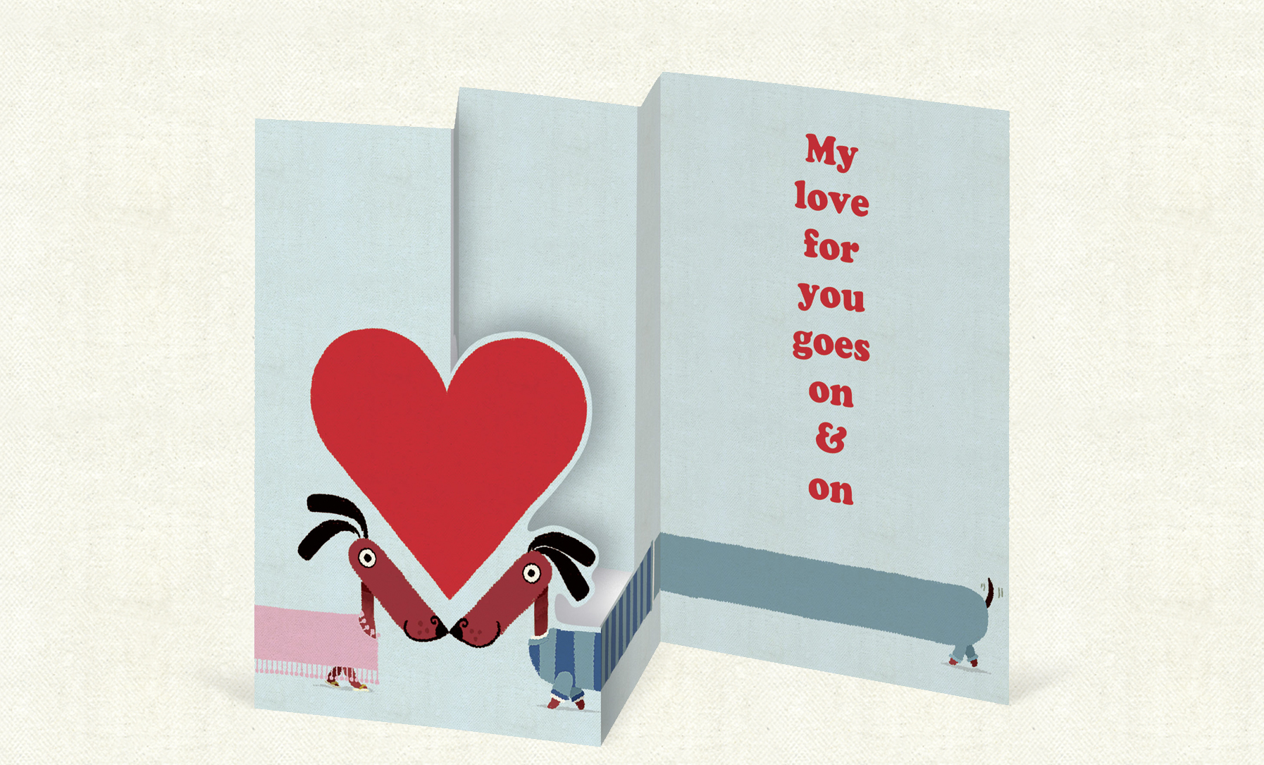 My Love For You Goes On & On    (97mm x 147  mm). Trifold laser cut card on luxurious antique-wove board.  Click   here  to buy.