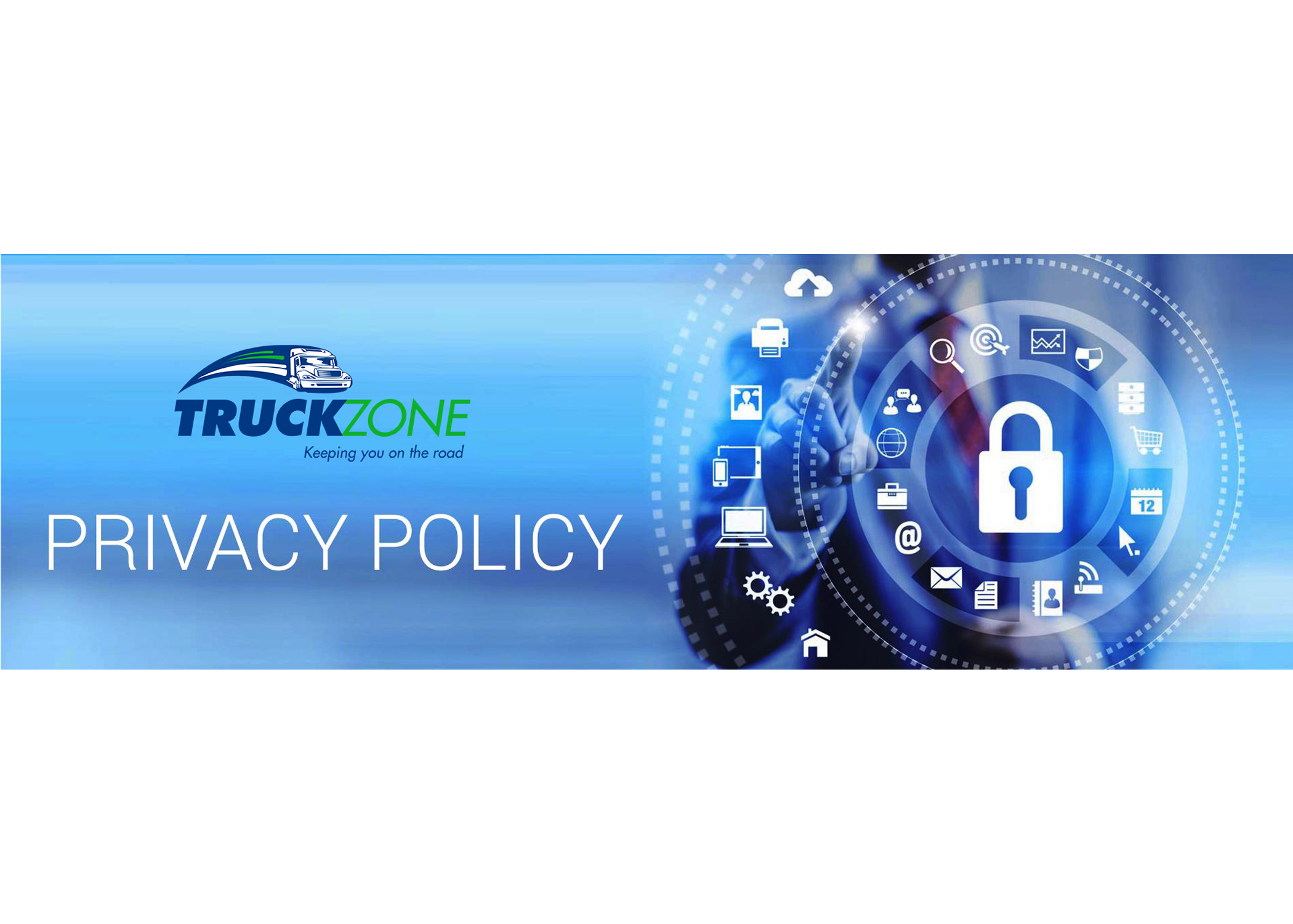 Privacy Policy Truck Zone