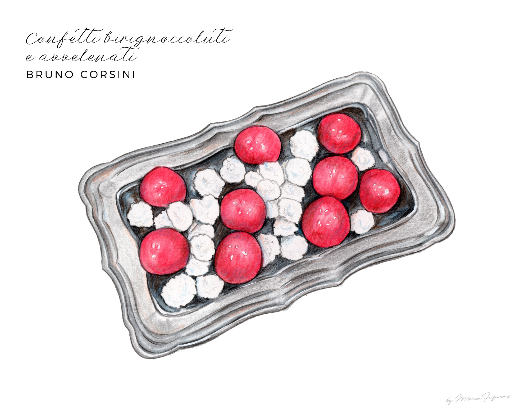 "Famous white round sugar covered sweets and ' avvelenato ' or ""poisoned"" bombons from   Bruno Corsini  ."