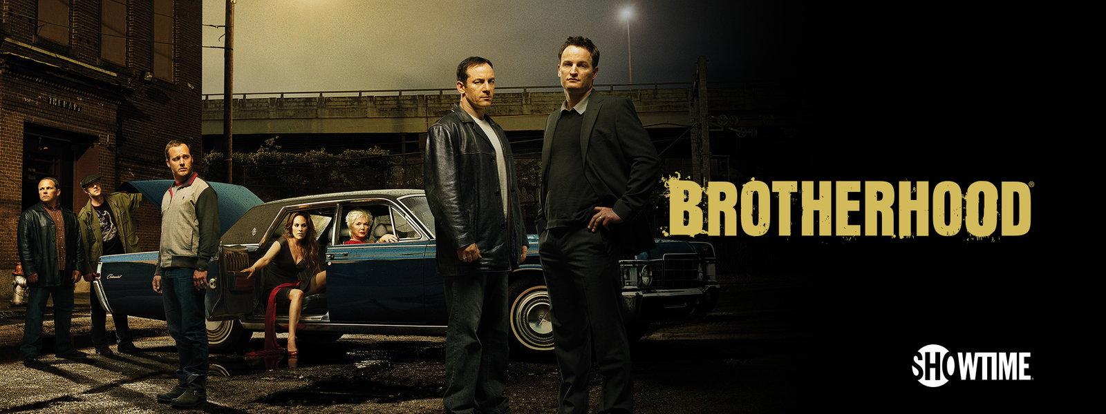 Brotherhood Showtime.jpeg