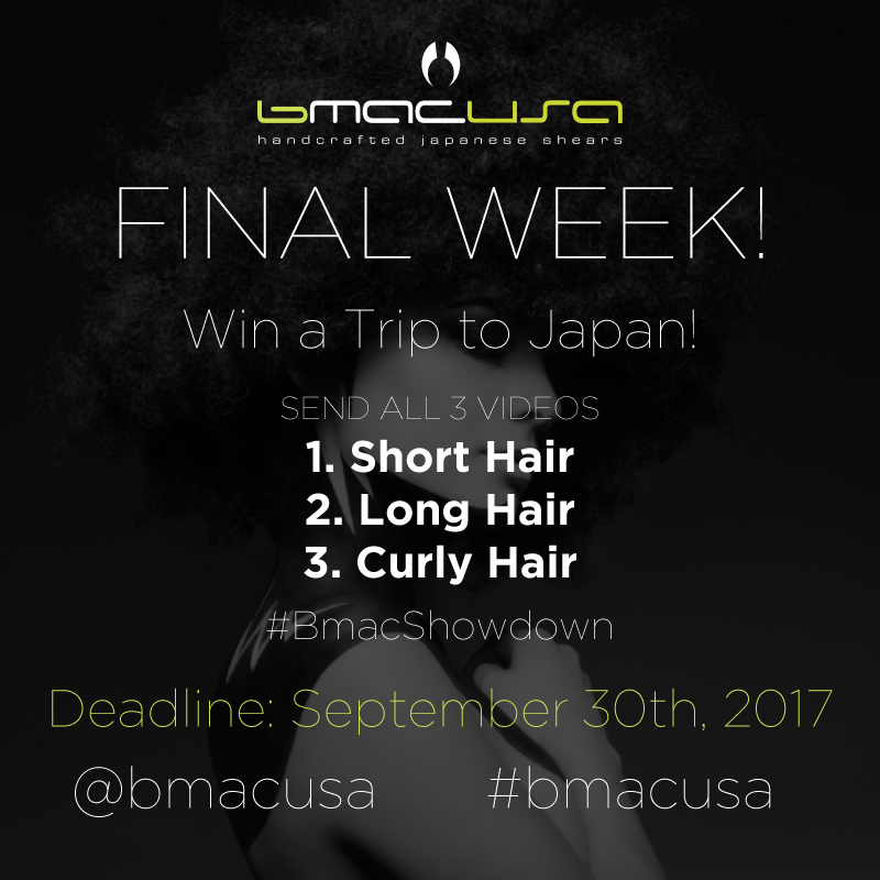 This is your final week to submit ALL 3 Hair Topic Videos for a chance to WIN a Trip to Japan! ❗️💚❗️💚 . . .  Visit our website for FULL DETAILS: https://www.bmac.pro/news/2017/5/26/bmac-showdown
