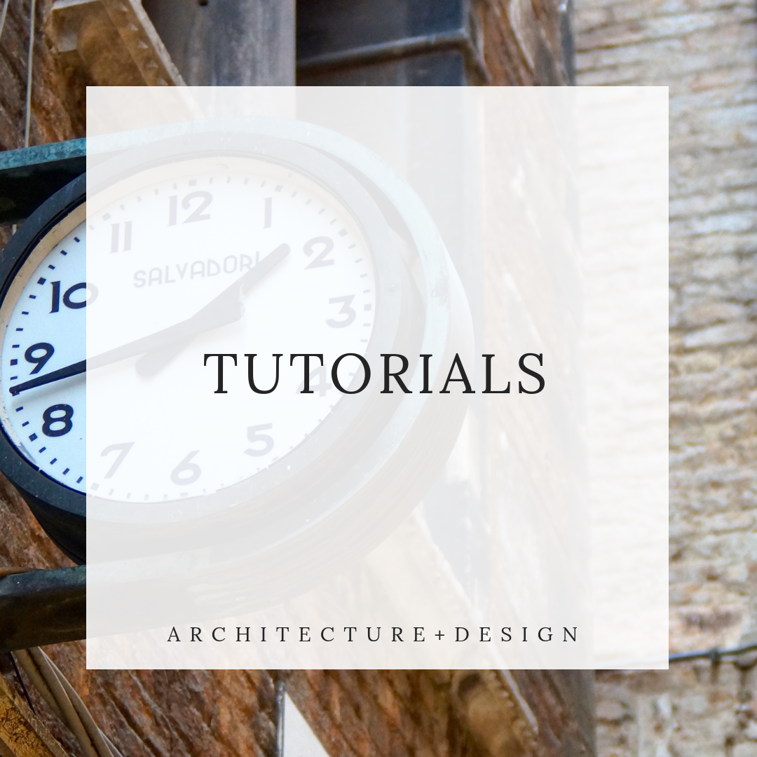 TUTORIALS - a series of quick tips and tricks tutorials for architecture computer programs to help you work faster and smarter.