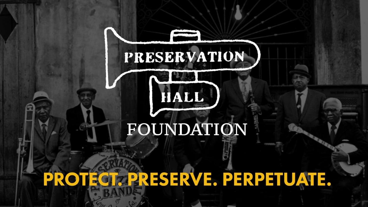 Copy of Preservation Hall Foundation