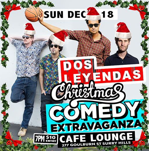 Dos Leyandas! Big One off Christmas gala special!