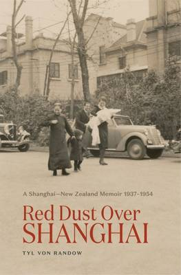 A memoir of childhood in war torn Shanghai