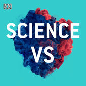 Science,  Science Vs ,  ABC First Run , Jul 2015