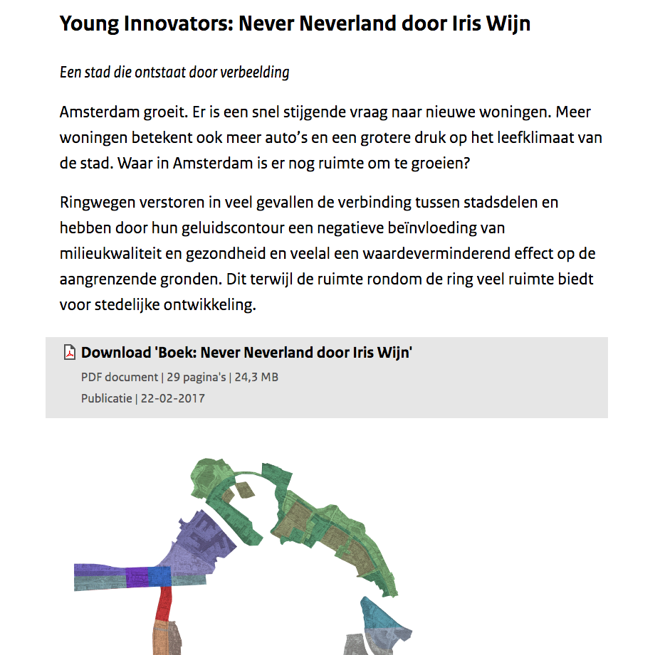 - FEBRUARI 2017_publicatie never neverlandDownload nu de publicatie op de website van College van Rijksadviseurs:https://www.collegevanrijksadviseurs.nl/adviezen-publicaties/publicatie/2017/02/22/young-innovators-never-neverland-door-iris-wijn