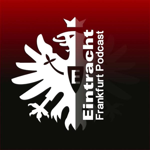 Von Fans für Fans: Der Eintracht Frankfurt Podcast