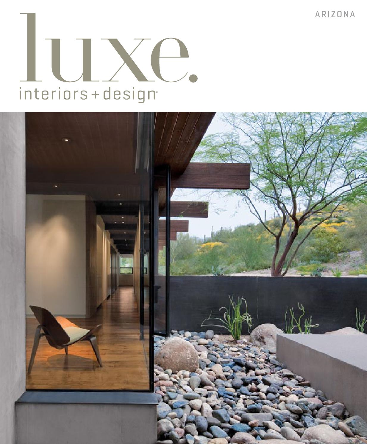 Luxe Interiors + Design Magazine - Arizona   May 2013