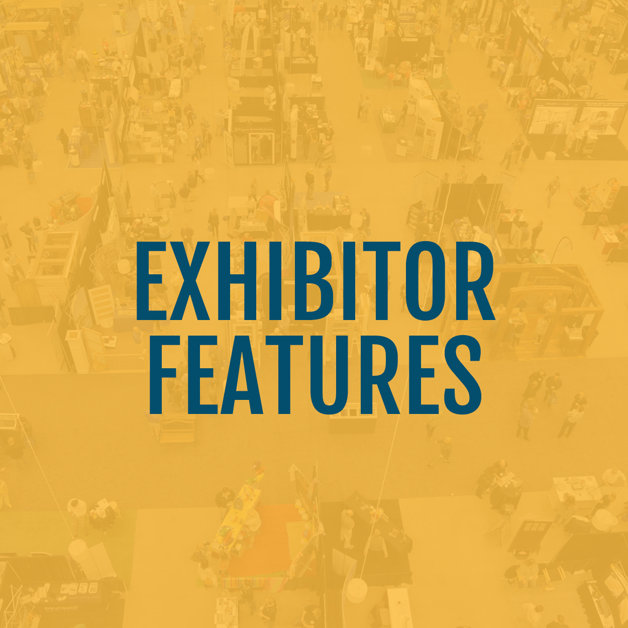 Exhibitor Features-Yellow.jpg