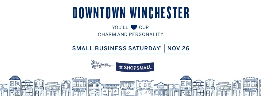 Small Business Saturday Downtown Winchester