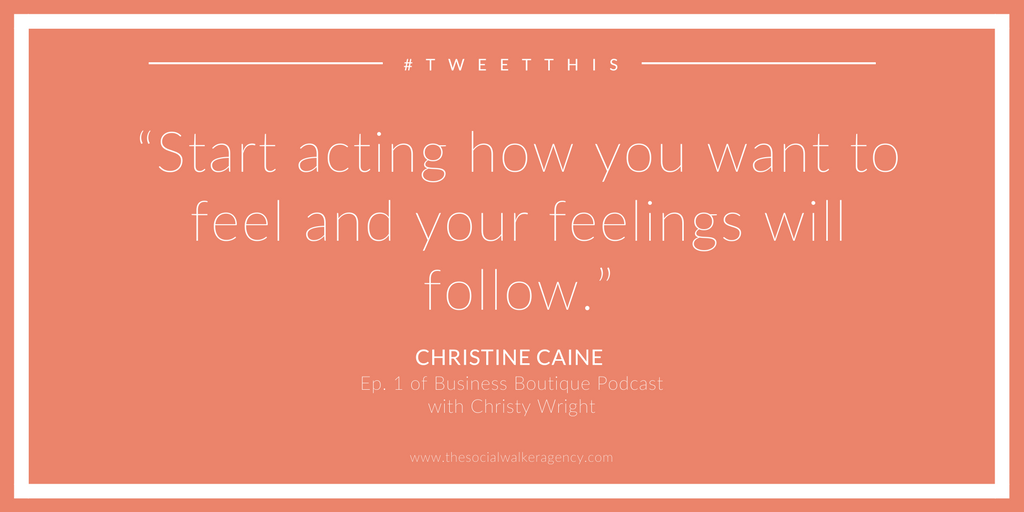 It's time to start acting like a boss to feel like a boss. @thesocialwalker bit.ly/TSWblog25 (Quote via @christinecaine)