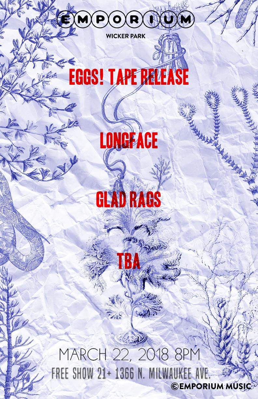 Emporium_March 22_WEB_Eggs Tape Release_Longface_Glad Rags_TBA.jpg