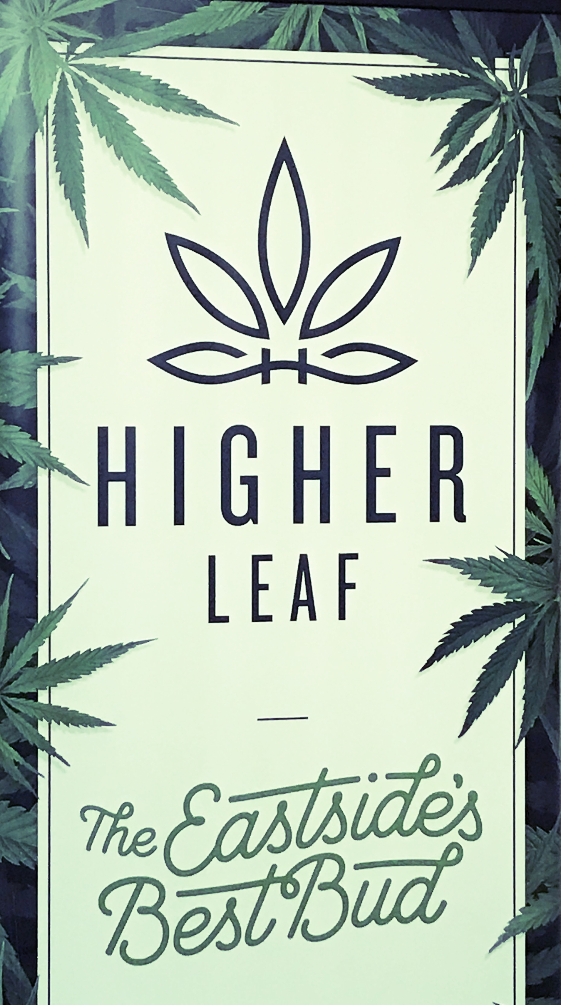Higher Leaf: The Eastside's Best Bud