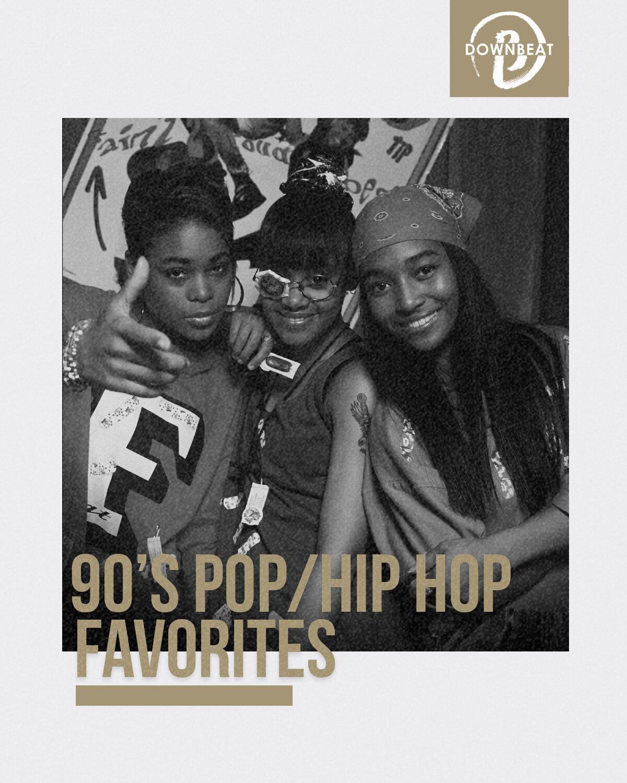 Playlist 90 S Pop Hip Hop Favorites Downbeat
