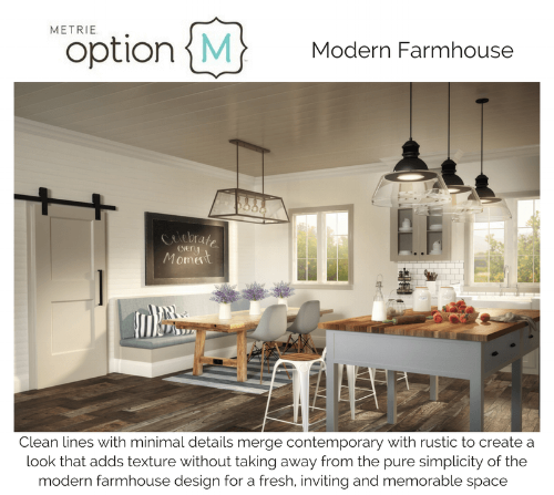Metrie Option M Modern Farmhouse