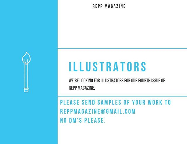 CALLING ILLUSTRATORS: Fourth issue is in the works. Woohooo! Please send your samples to our email. Please no DM's. 🤗 #letsrepp