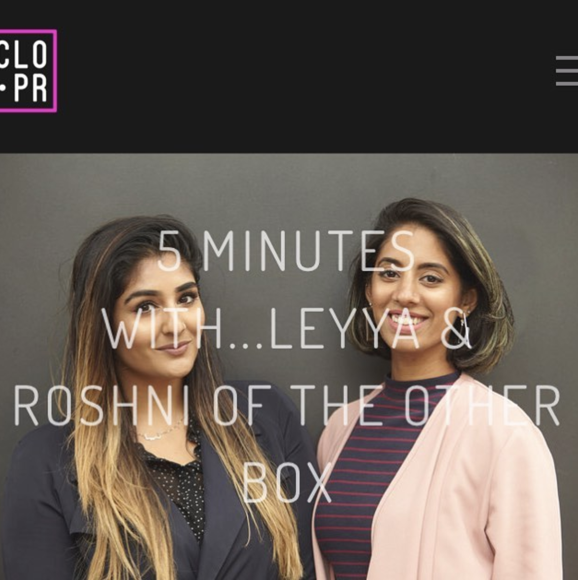 CLO PR  INTERVIEW  Part of CLO PR's mission is to support clients on the road to building sustainable cultures that truly embrace diversity - so we sat down to share with them more details of our journey since launching in 2016.