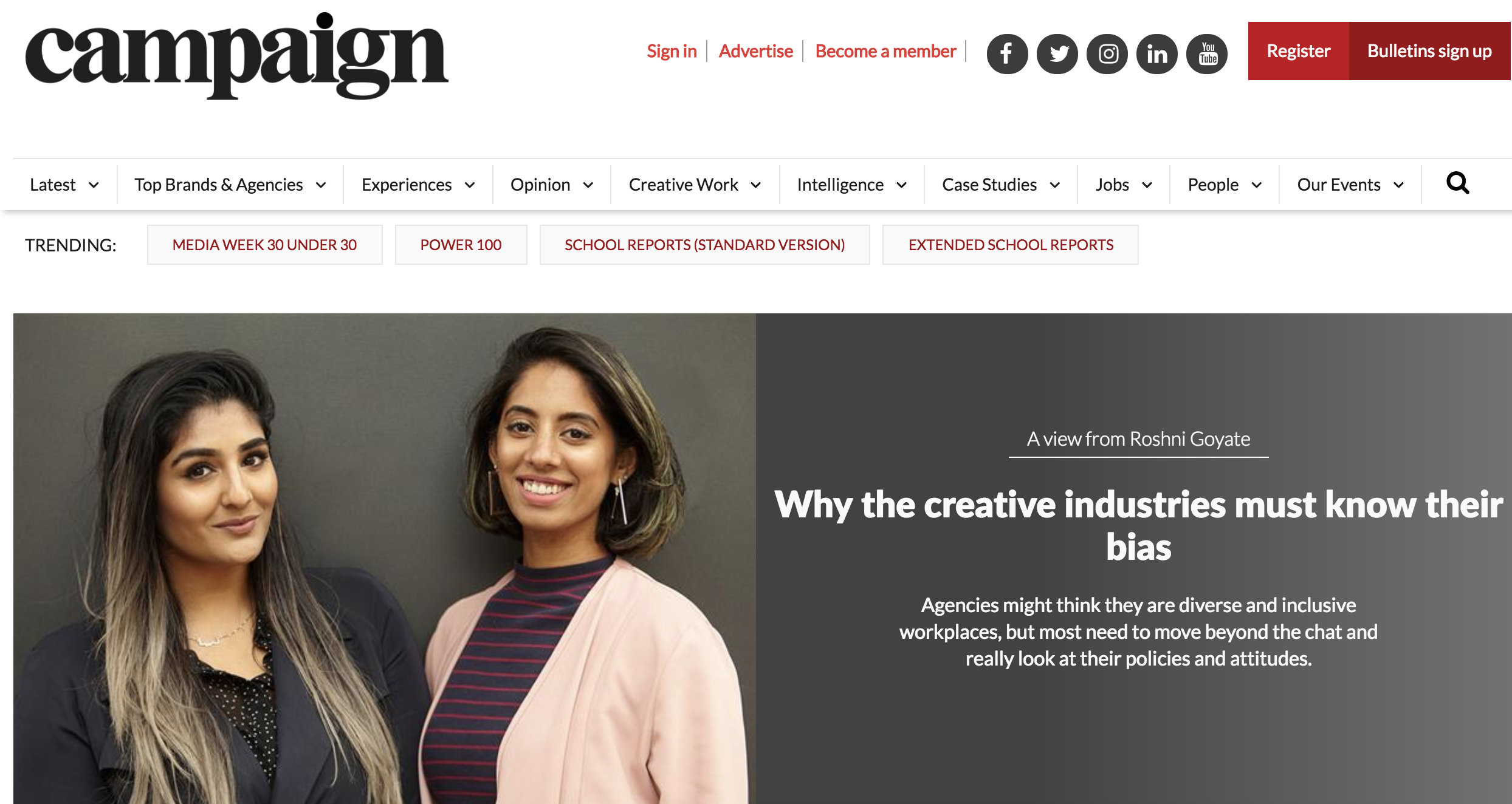 CAMPAIGN MAGAZINE  ARTICLE  Roshni recently penned an article for Campaign Magazine on why the creative industries must know their bias and an intro to our Know Your Bias workshops. You can read in the link below!