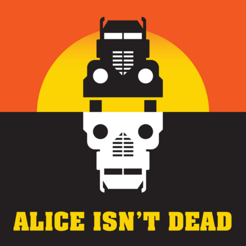Alice Isn't Dead  is the decidedly eerie story following a truck driver's search for her missing wife, presumed dead a long time ago.