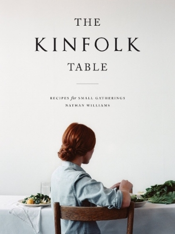 The Kinfolk Table focuses on relationships, as well as food.