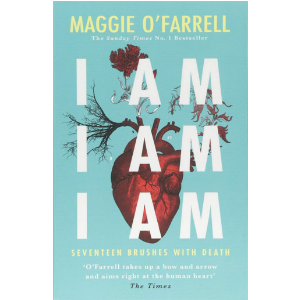 Maggie O'Farrell  's compelling memoir tells of the author's 17 brushes with her own mortality