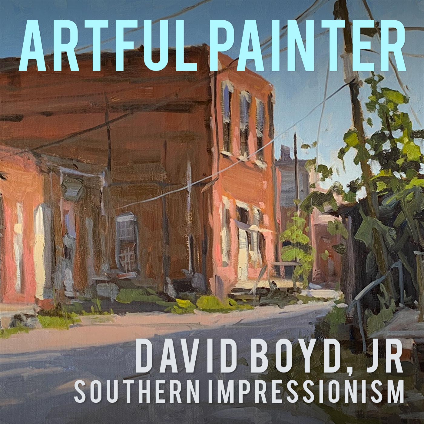 artful-painter-with-david-boyd-jr-episode-013.jpg