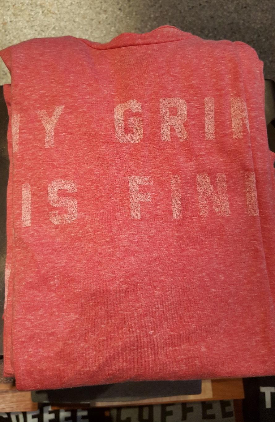 20160917_073820 my grind is fine t-shirt.jpg