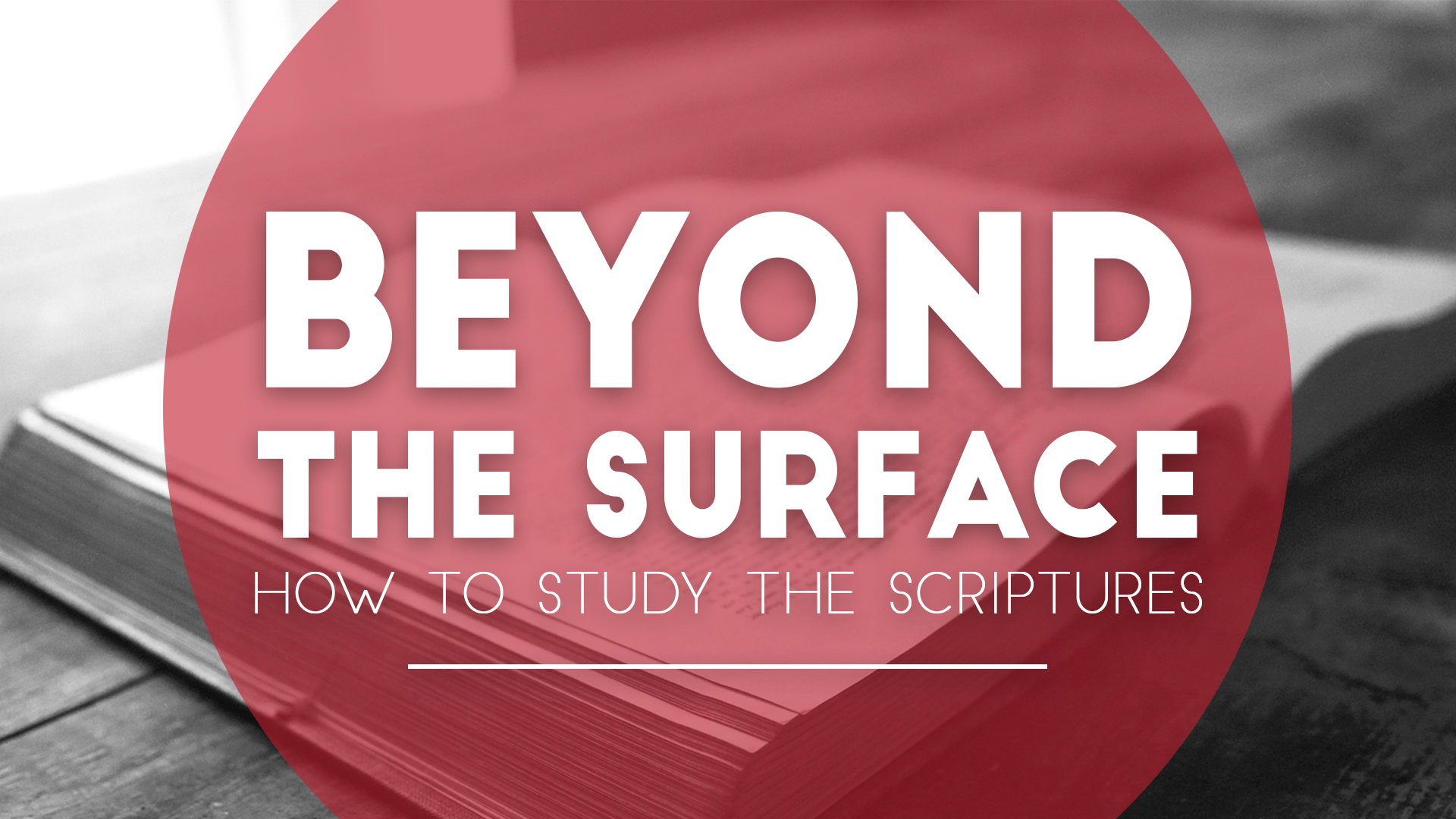Sundays! - Join us every Sunday as we discover key ways to help up study the bible.Inductive Bible Study