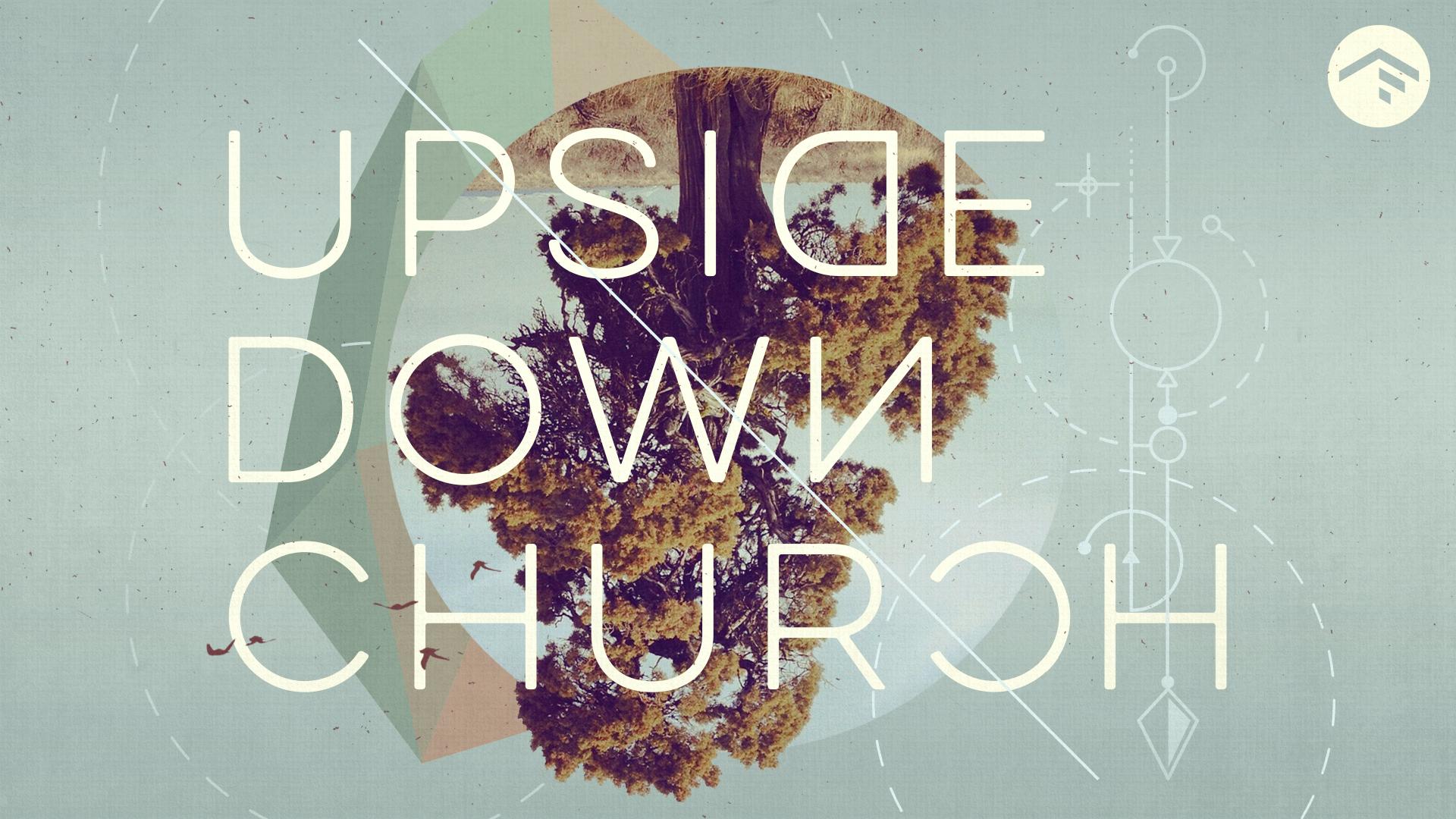 Upside-Down Church_Title (1080).jpg