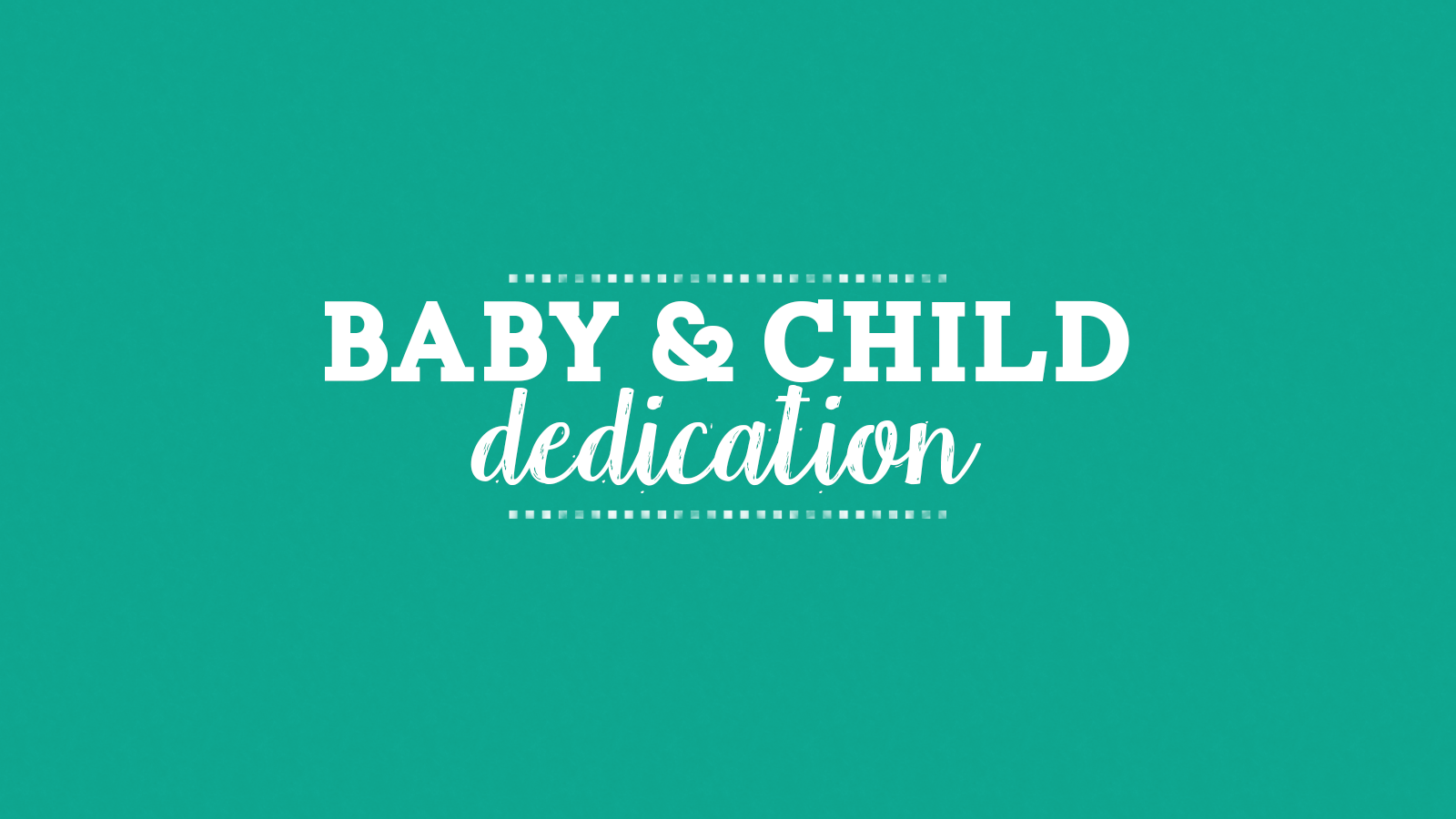Baby__Child_Dedication.png