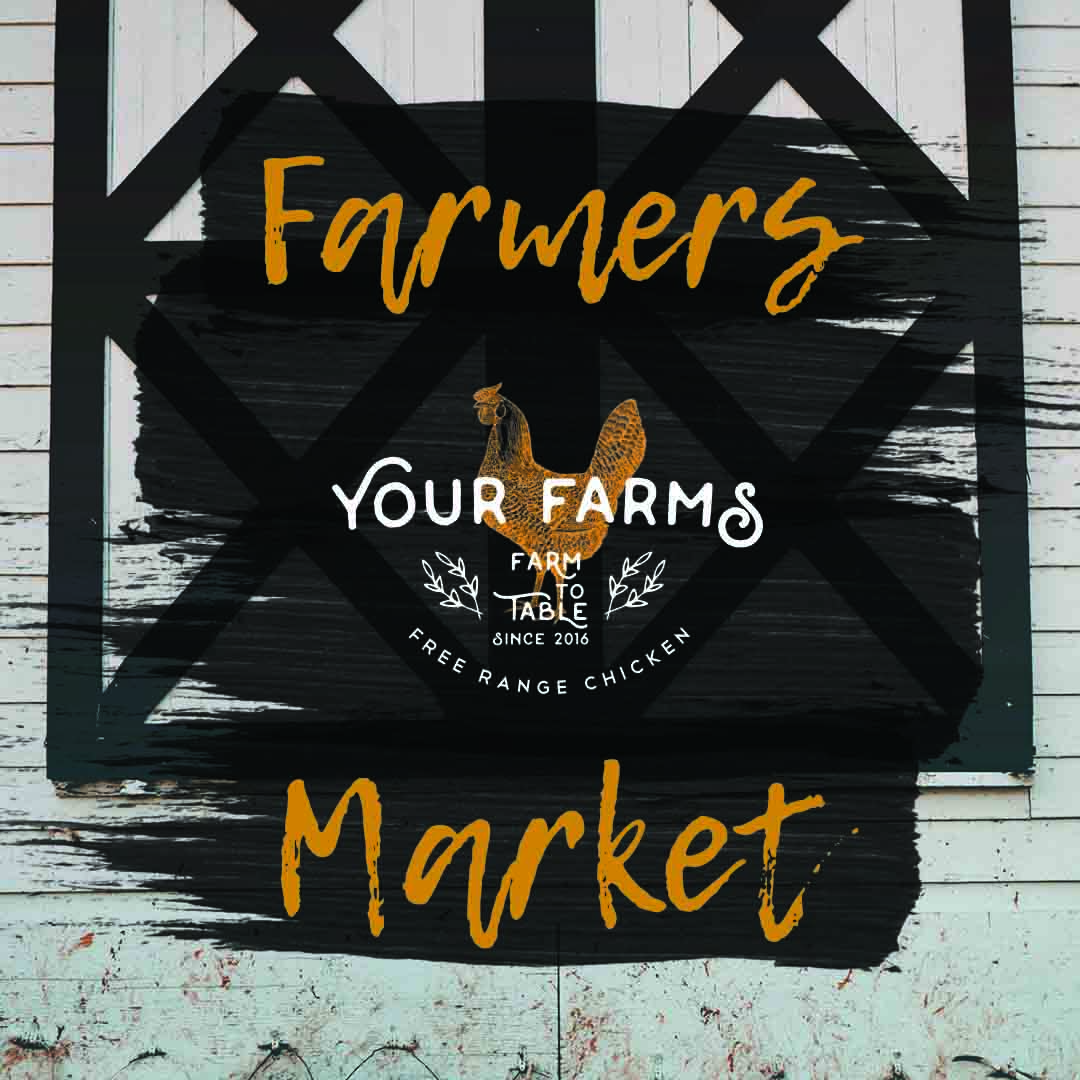 Your Farms Farmers Market