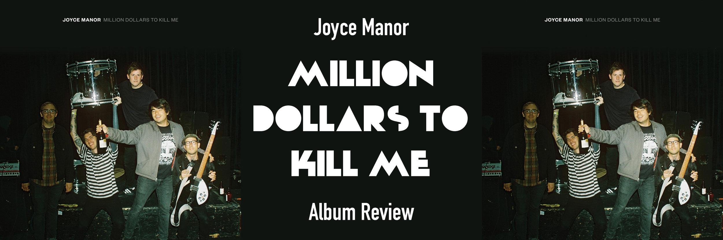 "Joyce Manor ""Million Dollars to Kill Me"" Album Review.jpg"