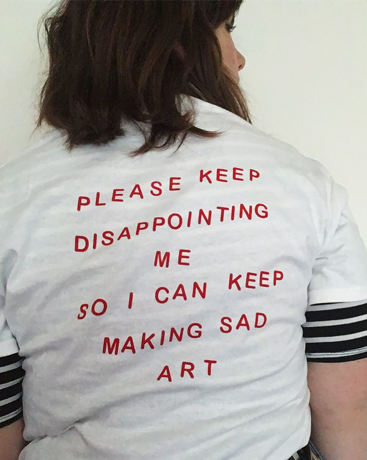 Disappointment T  (2017), screen print on t-shirt. (Back)