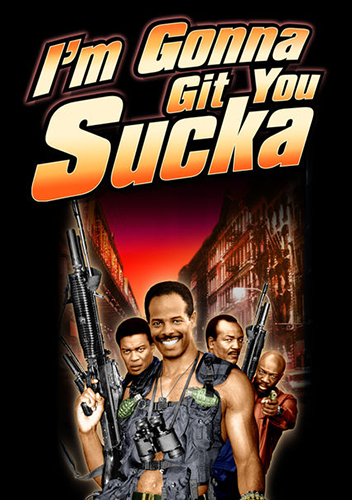 45-i'm gonna git you sucka.jpg