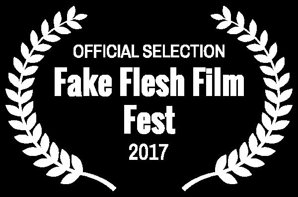 OFFICIAL SELECTION - Fake Flesh Film Fest - 2017-2.png