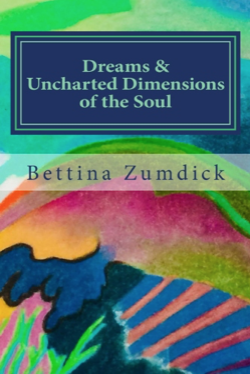 Dreams and Uncharted Dimensions of the Soul
