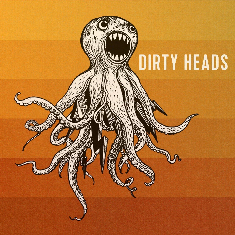 Dirty Heads - Dirty Heads (E)