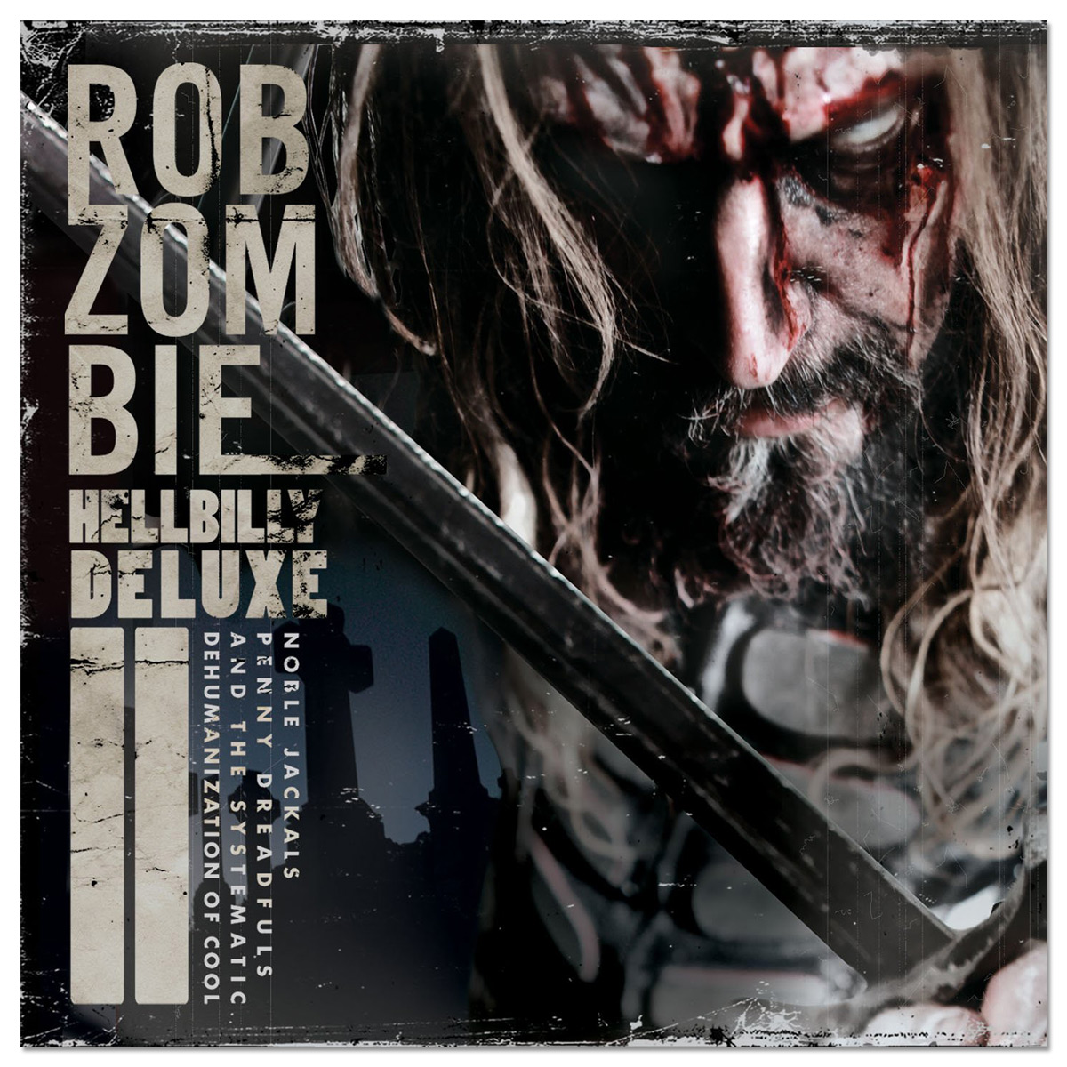 Rob Zombie - Hellbilly Deluxe 2 (A)