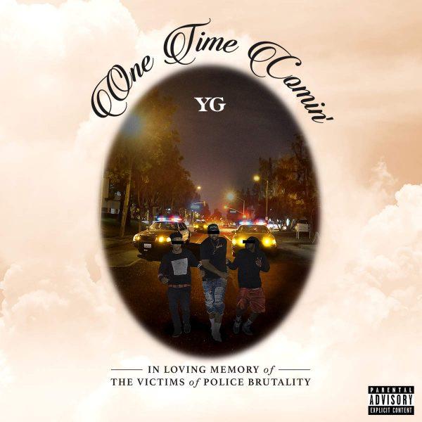 YG - One Time Comin' (E)